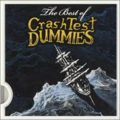 The Best Of Crash Test Dummies