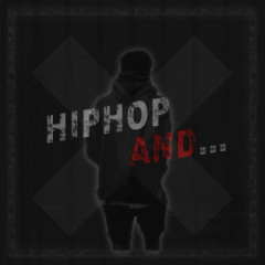Hip Hop And (Single) - YoungstarMini, Wii Mong