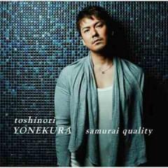 samurai quality - Toshinori Yonekura