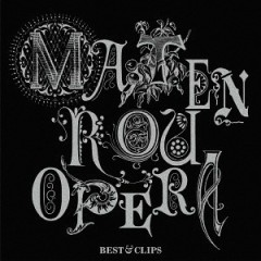 Matenrou Opera -BEST & CLIPS- - Matenrou Opera