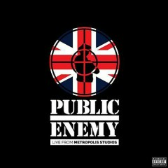 Live From Metropolis Studios (CD2) - Public Enemy