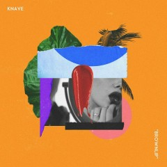 Brown Lip (Single) - Knave