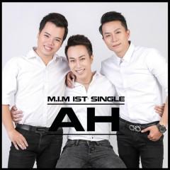 AH (Single) - M.I.M Band