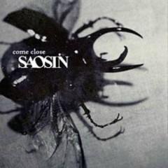 Come Close - Saosin