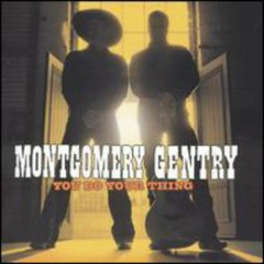 You Do Your Thing - Montgomery Gentry