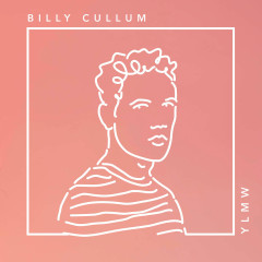 Y L M W (Single) - Billy Cullum
