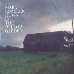 Down In The Willow Garden - EP - Mark Kozelek