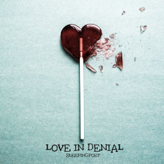 Love In Denial (Single)