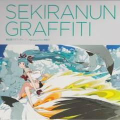 Sekiranun Graffiti - Fallin' Fallin' Fallin'