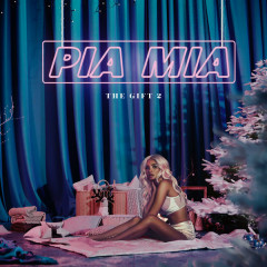 The Gift 2 (EP) - Pia Mia