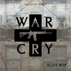 War Cry (CD1) - Alley Boy