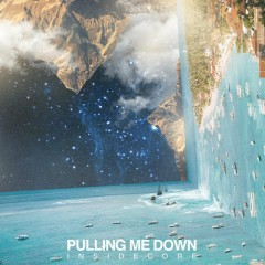Pulling Me Down (Single)