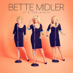 It's The Girls - Bette Midler