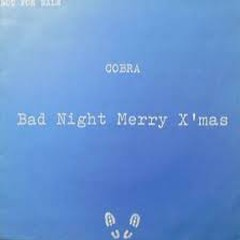 Bad Night Merry XMas - COBRA