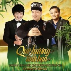 Quê Hương Tình Bạn - Sơn Hạ,Dương Ngọc Thái,Thành Lê