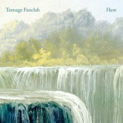 Here - Teenage Fanclub