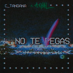No Te Pegas (Single) - C. Tangana