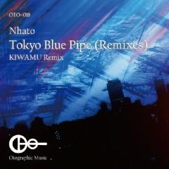 Tokyo Blue Pipe (Remixes)