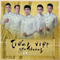 Tiếng Việt Yêu Thương (Single) - FM Band