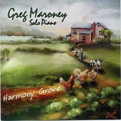 Harmony Grove - Greg Maroney