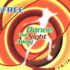 Dance the Night Away (Remixes)