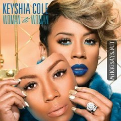 Woman To Woman (Deluxe Version) - Keyshia Cole