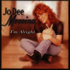 I'm Alright  - Jo Dee Messina