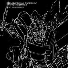 Mobile Suit Gundam Thunderbolt Original Soundtrack 2 - Naruyoshi Kikuchi