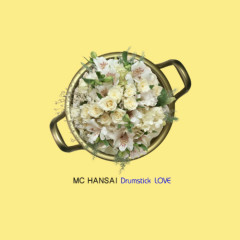 Drumstick Love - Mc Hansai