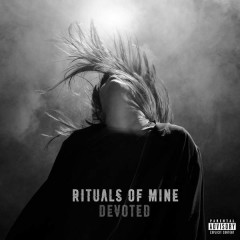 Devoted - Rituals Of Mine