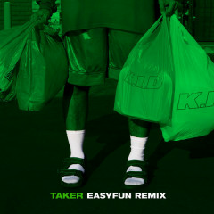 Taker (EASYFUN Remix) (Single) - K.i.D