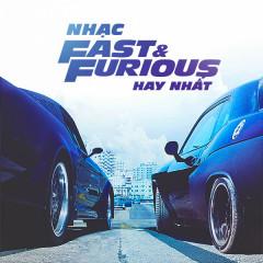 Những Bài Hát Hay Nhất Trong Phim Fast & Furious - Various Artists