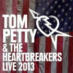Live 2013 - Tom Petty And The Heartbreakers