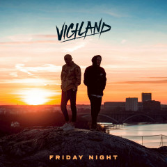 Friday Night (Single) - Vigiland