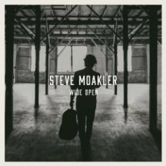 Wide Open - Steve Moakler