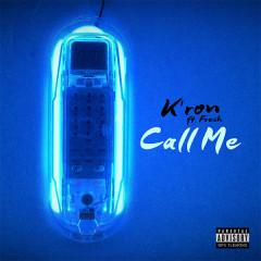 Call Me (Single) - Kron, Fre$h