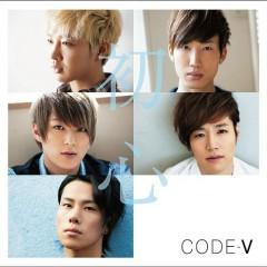 初心 (Shoshin)  - Code-V