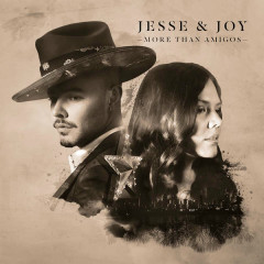 More Than Amigos (Radio Edit) (Single) - Jesse & Joy