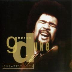 Greatest Hits George Duke  - George Duke