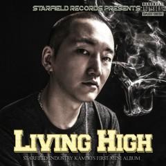 Living High - Kambo