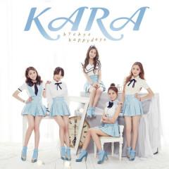 Bye Bye Happy Days! - KARA
