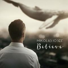 Believe (Hey Hey) (Single)