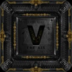 V For All