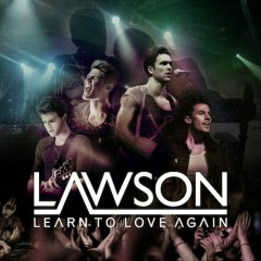 Learn To Love Again - EP - Lawson