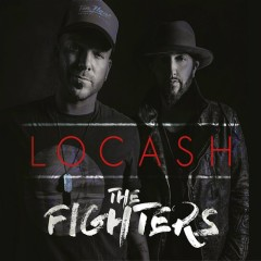 The Fighters - LoCash