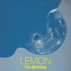 LEMON - The Birthday