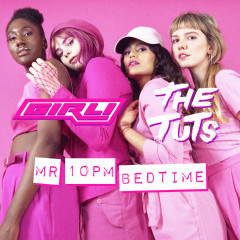 Mr 10pm Bedtime (Single) - Girli, The Tuts