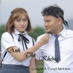 Anh Thì Không (Yêu Ư Để Sau OST) (Single)