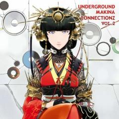 Underground Makina Connectionz Vol. 2