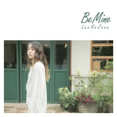 Be Mine (Single) - Lee Ye Joon